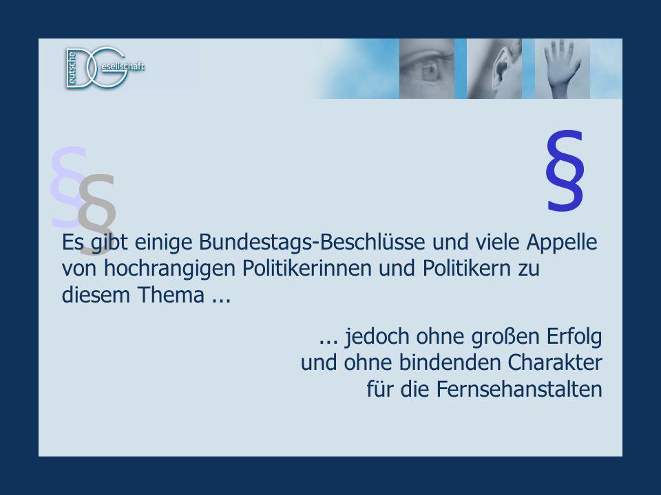 § § § Es gibt einige Bundestags-Beschlüsse und viele Appelle