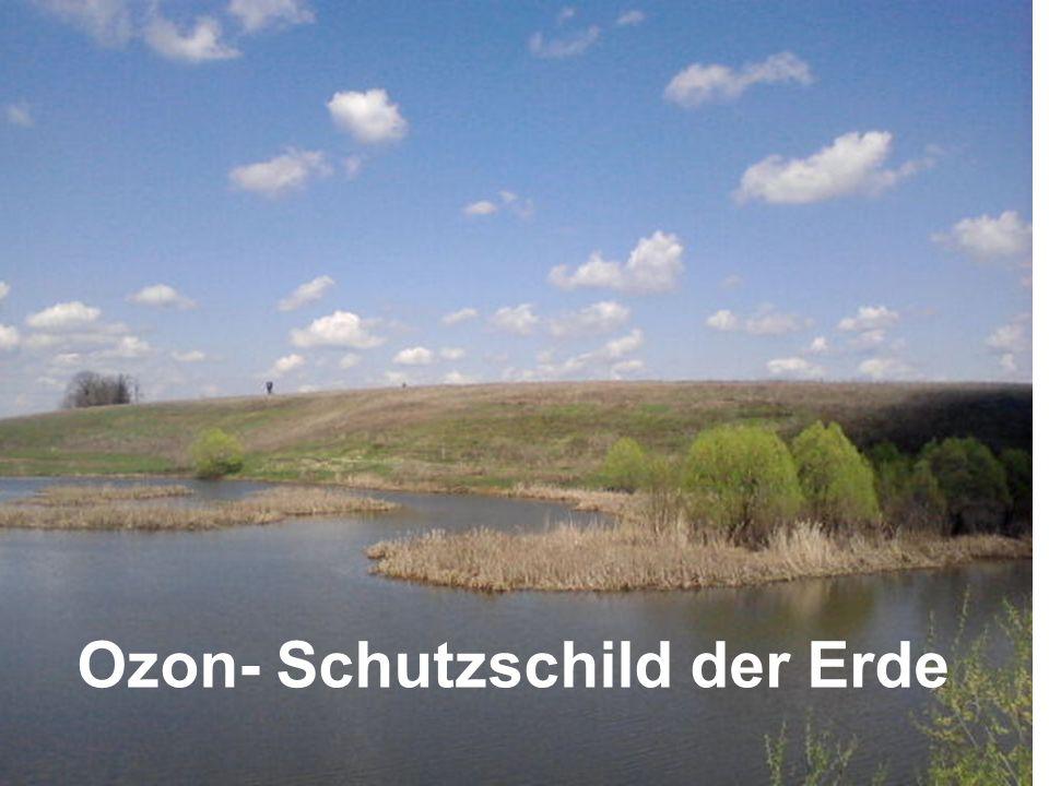 Ozon- Schutzschild der Erde