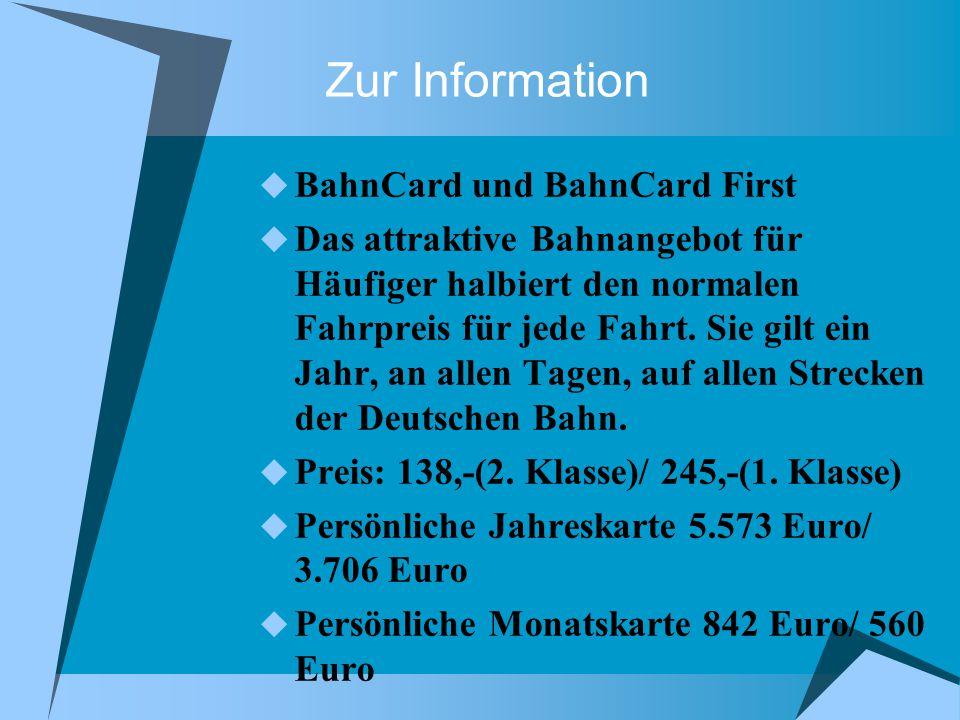 Zur Information BahnCard und BahnCard First