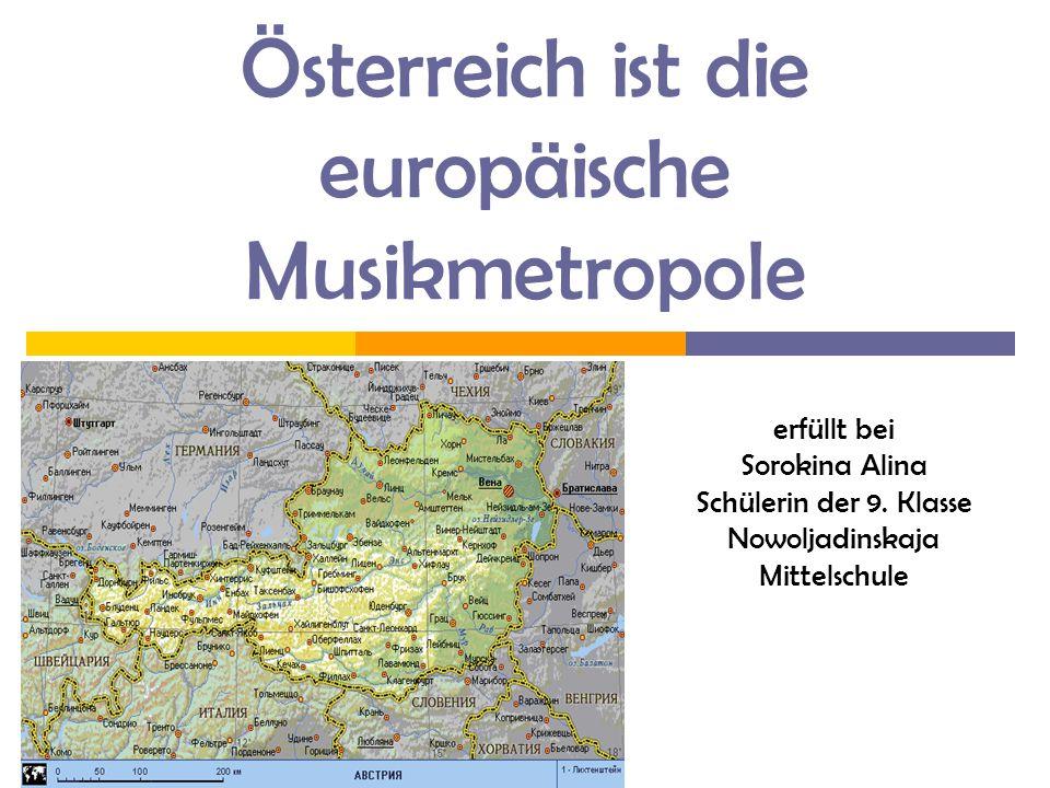 Österreich ist die europäische Musikmetropole