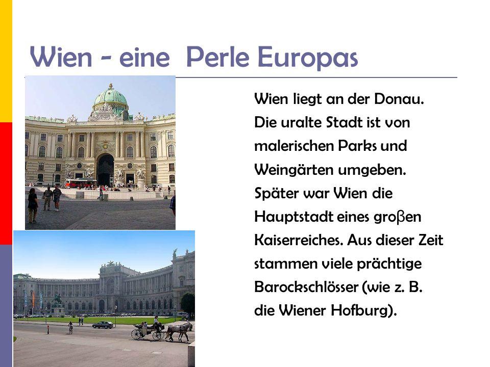 Wien - eine Perle Europas