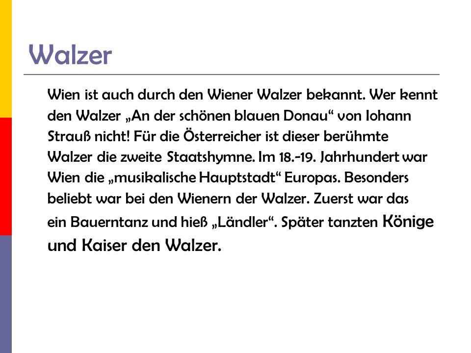 Walzer und Kaiser den Walzer.