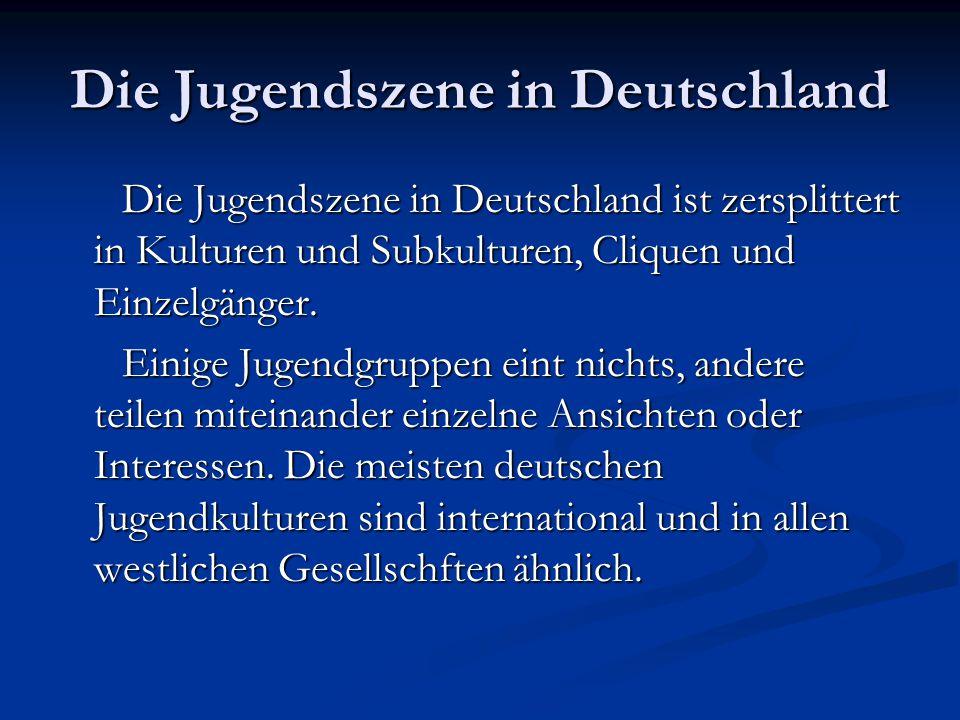 Die Jugendszene in Deutschland