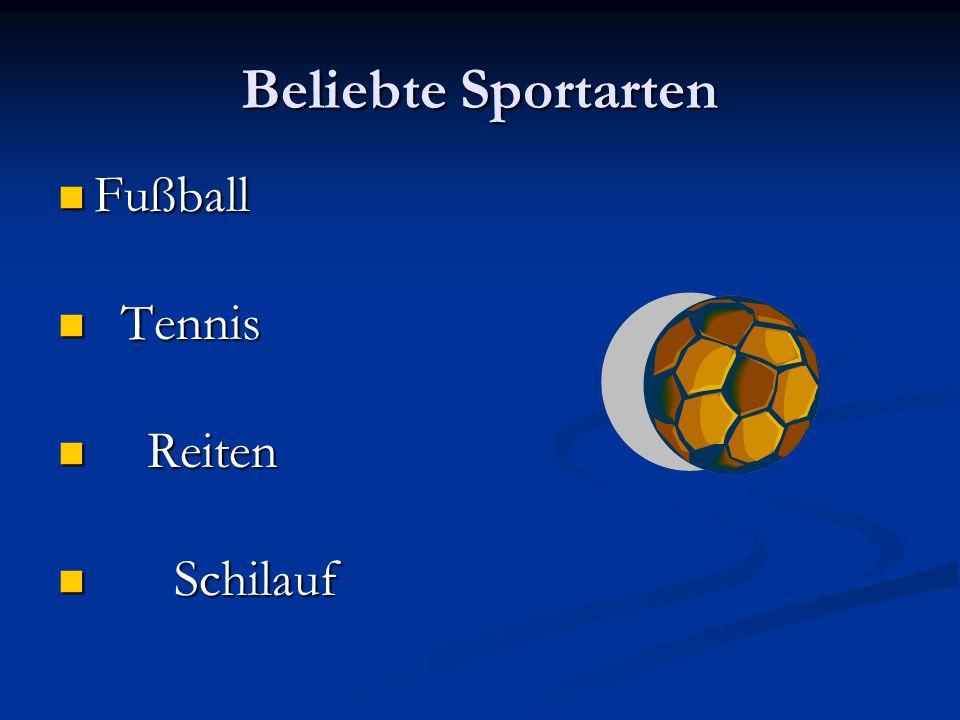 Beliebte Sportarten Fußball Tennis Reiten Schilauf