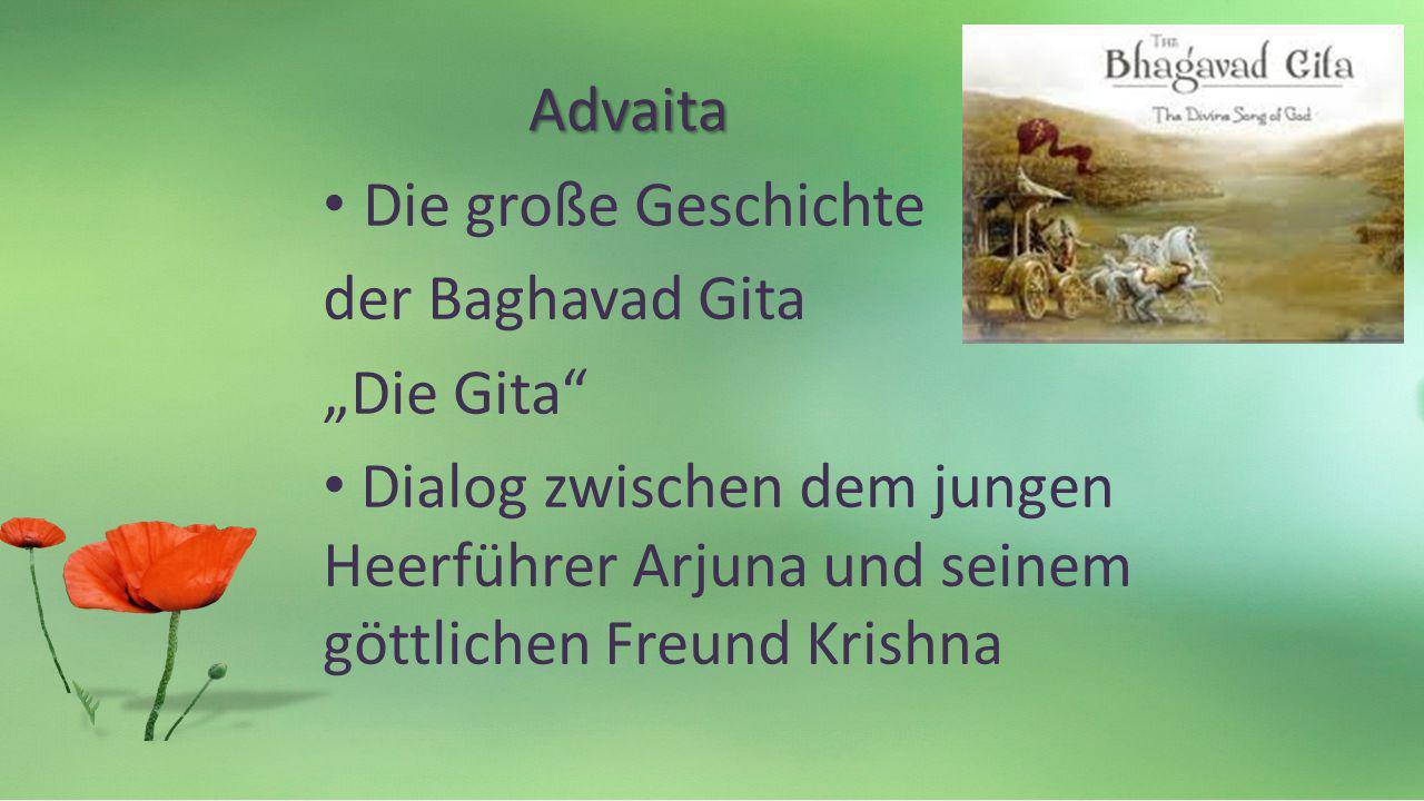 Advaita Die große Geschichte. der Baghavad Gita.
