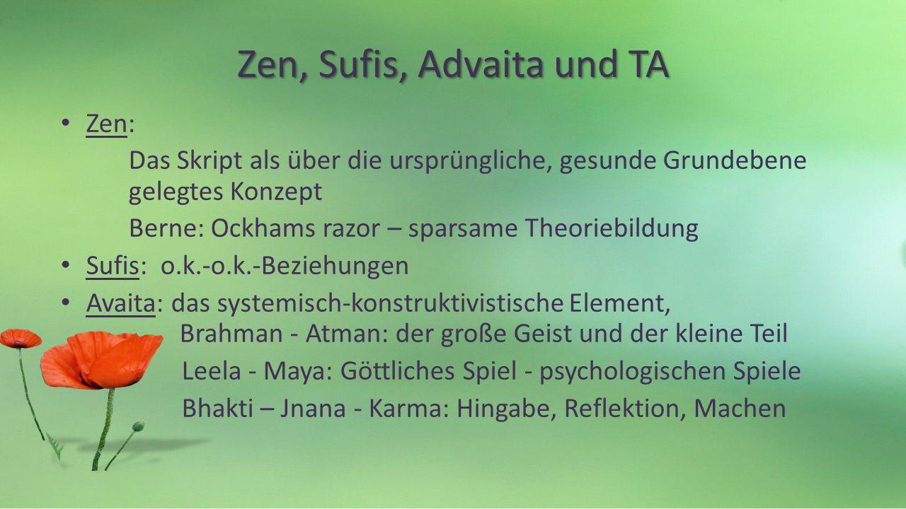 Zen, Sufis, Advaita und TA
