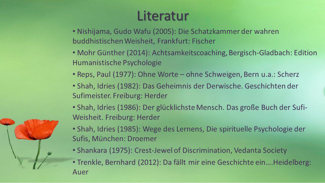 Literatur Nishijama, Gudo Wafu (2005): Die Schatzkammer der wahren buddhistischen Weisheit, Frankfurt: Fischer.