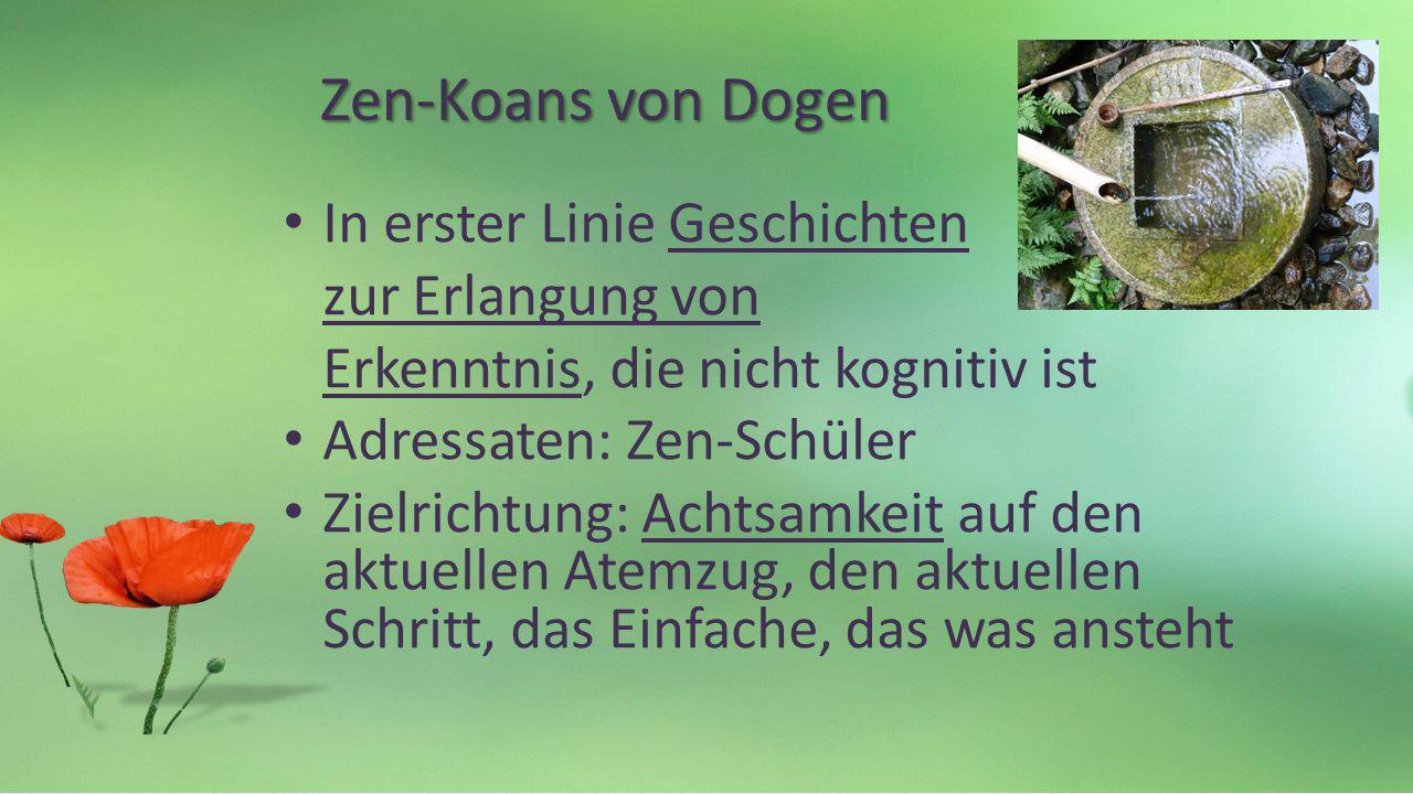 Zen-Koans von Dogen In erster Linie Geschichten zur Erlangung von