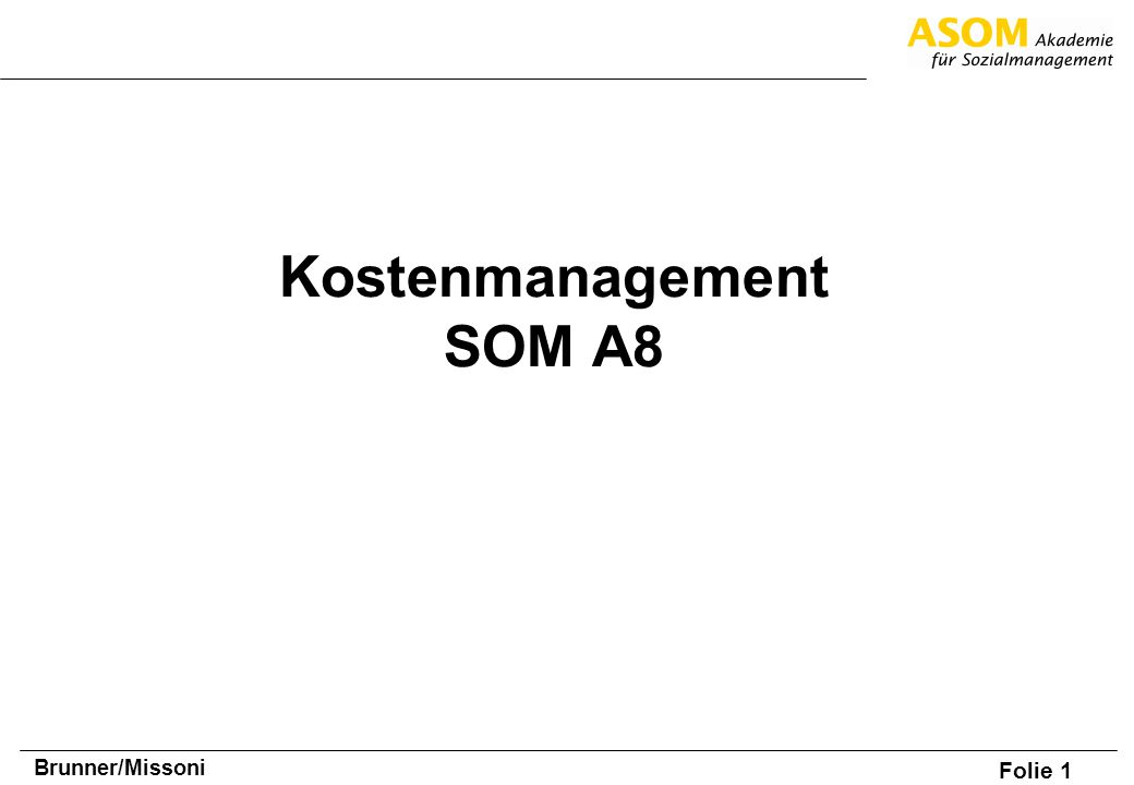 Kostenmanagement SOM A8