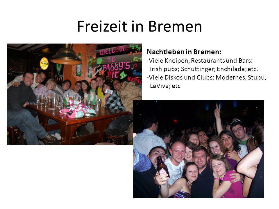 Freizeit in Bremen Nachtleben in Bremen: