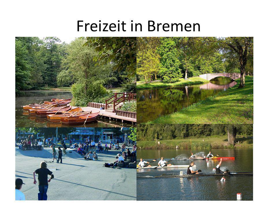 Freizeit in Bremen