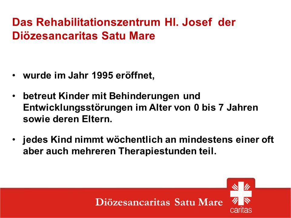 Das Rehabilitationszentrum Hl. Josef der Diözesancaritas Satu Mare