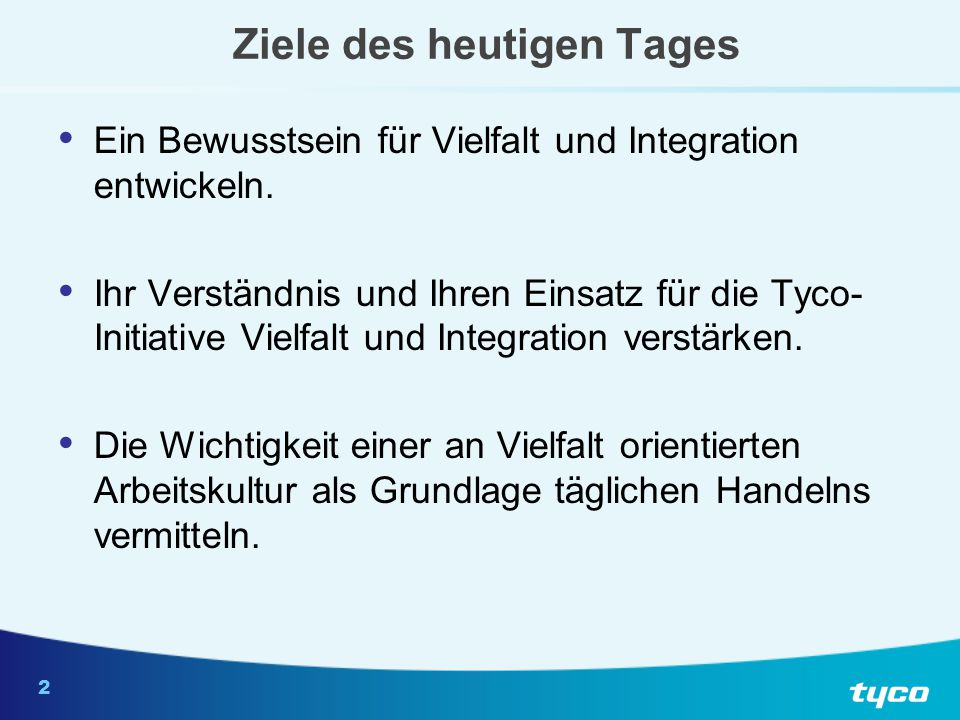 Tyco-Mission zur internationalen Vielfalt und Integration