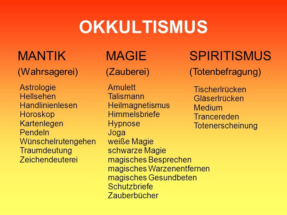 OKKULTISMUS MANTIK MAGIE SPIRITISMUS (Wahrsagerei) (Zauberei)