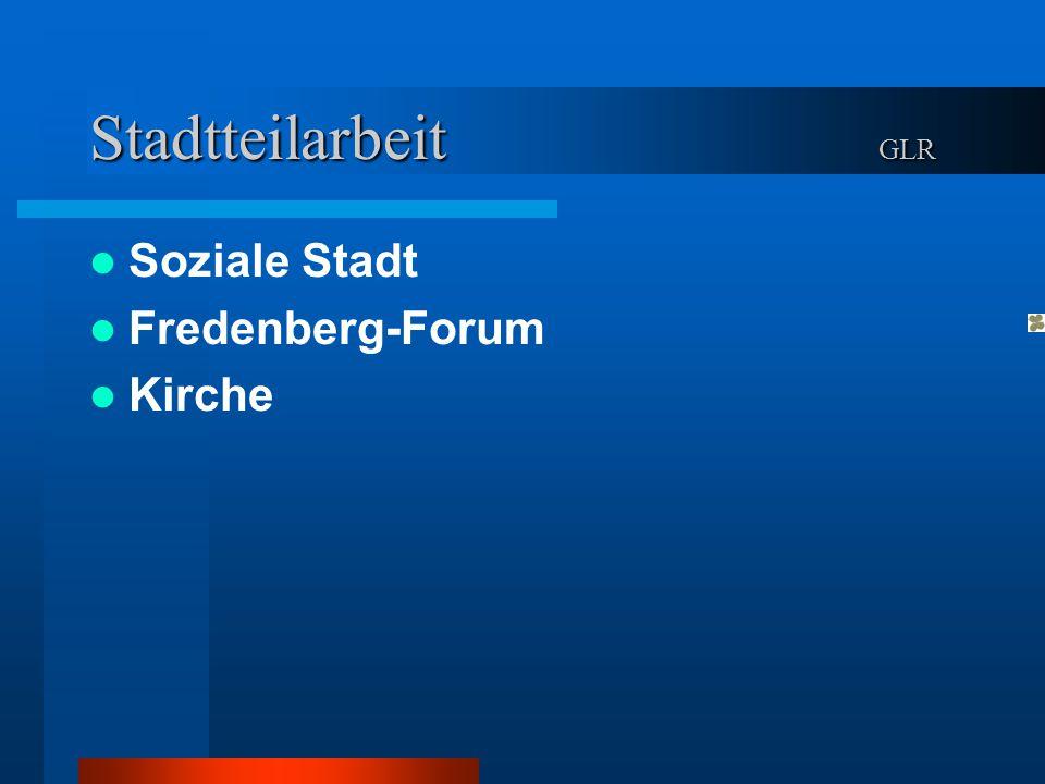 Stadtteilarbeit GLR Soziale Stadt Fredenberg-Forum Kirche