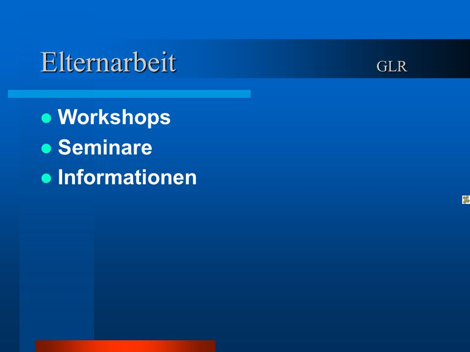 Elternarbeit GLR Workshops Seminare Informationen