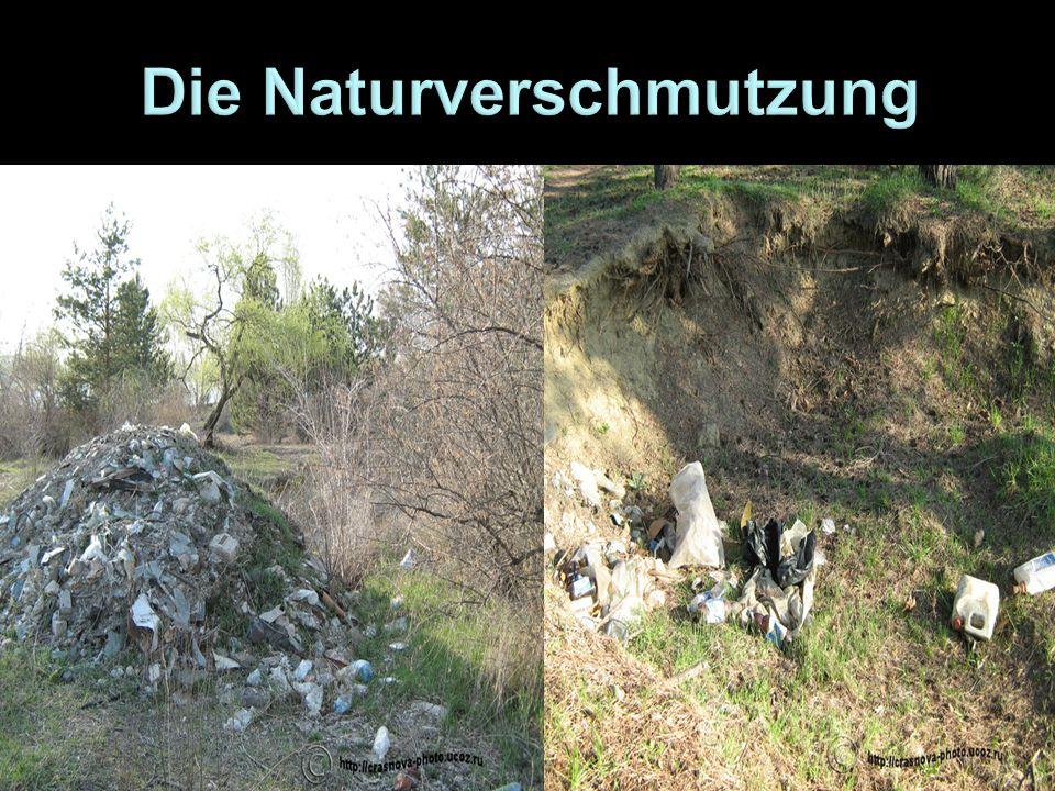 Die Naturverschmutzung