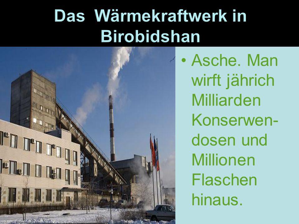 Das Wärmekraftwerk in Birobidshan