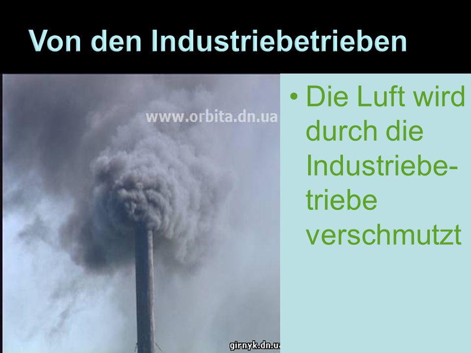 Von den Industriebetrieben