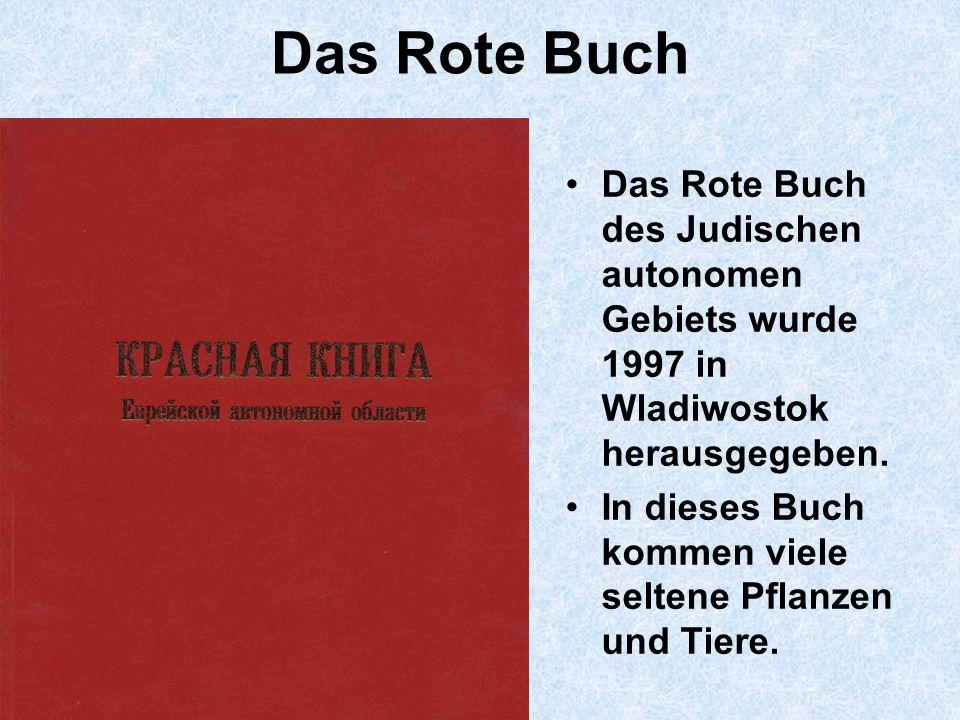Das Rote Buch Das Rote Buch des Judischen autonomen Gebiets wurde 1997 in Wladiwostok herausgegeben.