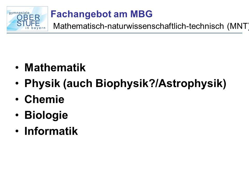 Fachangebot am MBG Mathematisch-naturwissenschaftlich-technisch (MNT)
