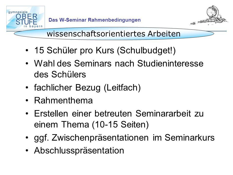 Das W-Seminar Rahmenbedingungen