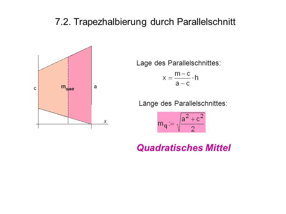 7.2. Trapezhalbierung durch Parallelschnitt