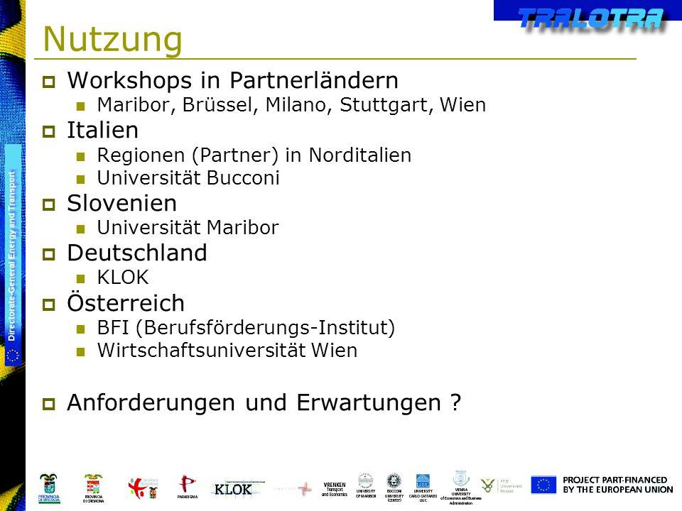 Nutzung Workshops in Partnerländern Italien Slovenien Deutschland
