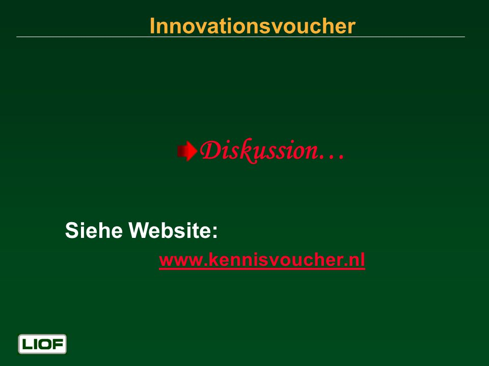 Innovationsvoucher Diskussion… Siehe Website: