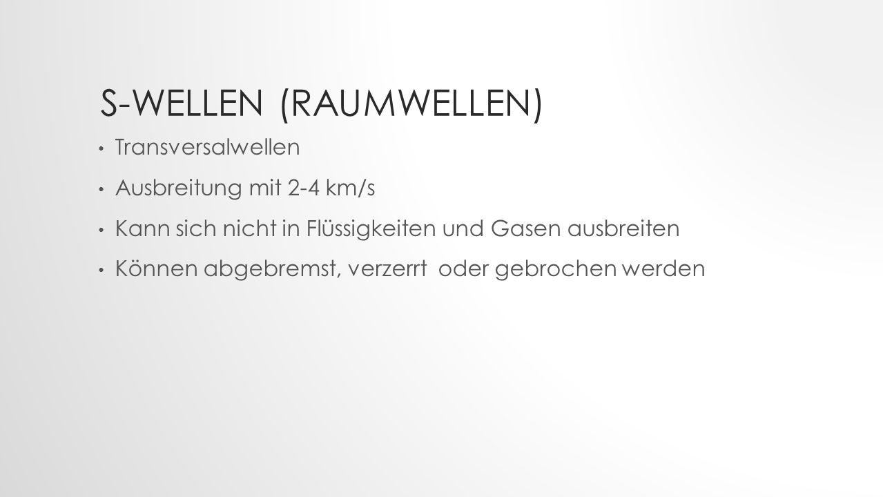 S-Wellen (Raumwellen)