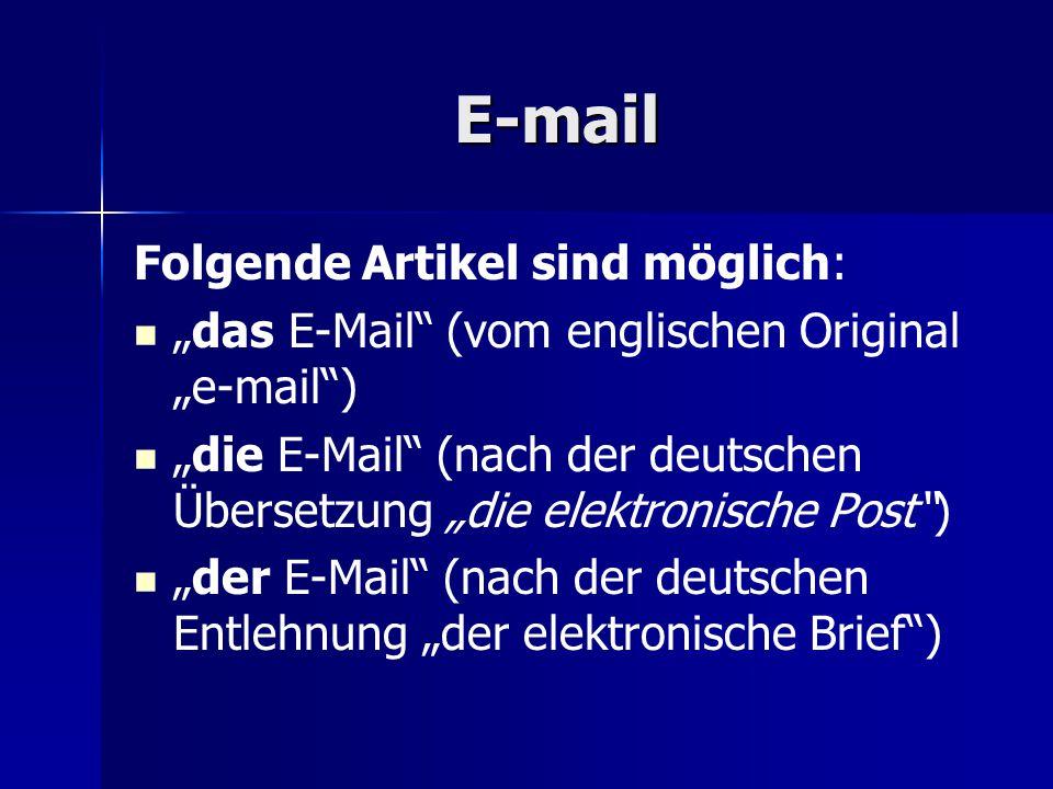 E-mail Folgende Artikel sind möglich: