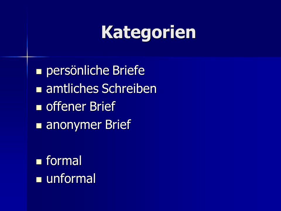Kategorien persönliche Briefe amtliches Schreiben offener Brief