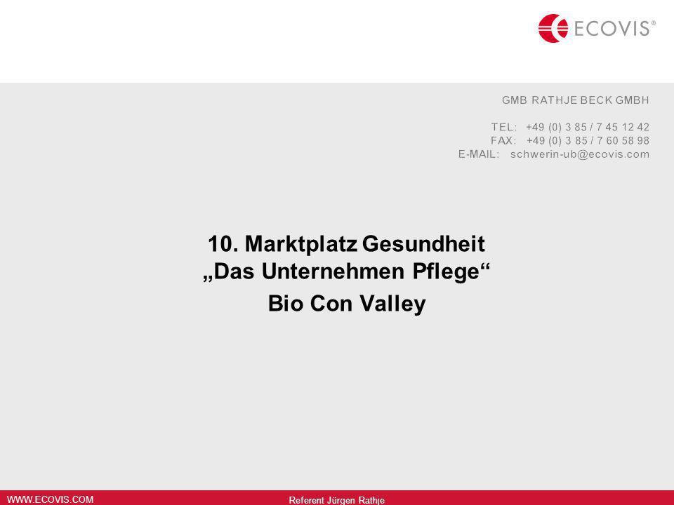 """10. Marktplatz Gesundheit """"Das Unternehmen Pflege Bio Con Valley"""