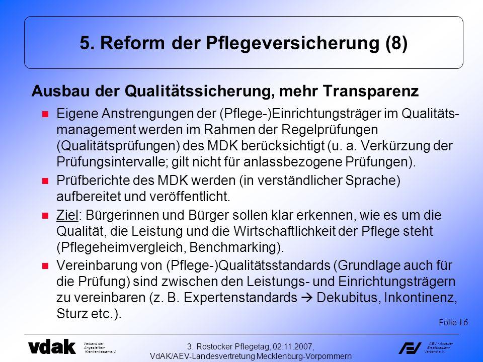 5. Reform der Pflegeversicherung (8)