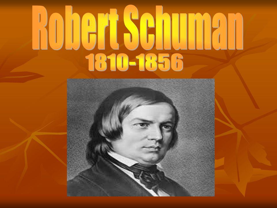 Robert Schuman 1810-1856