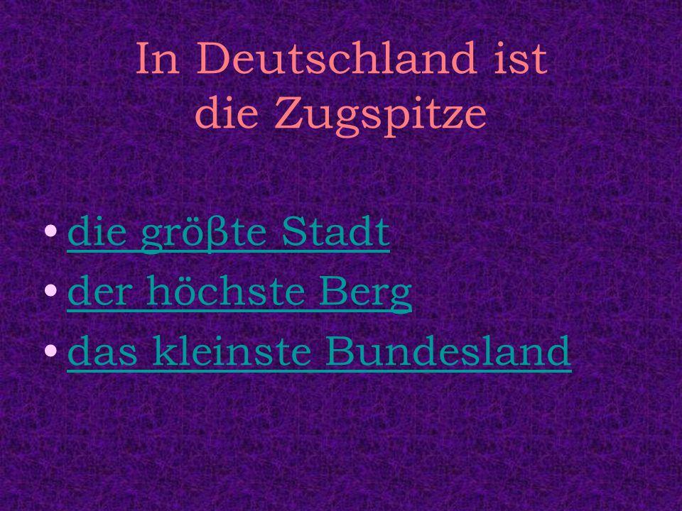 In Deutschland ist die Zugspitze