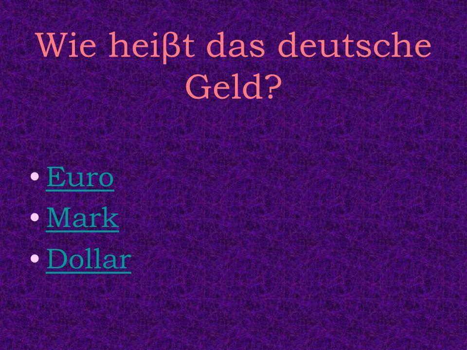 Wie heiβt das deutsche Geld