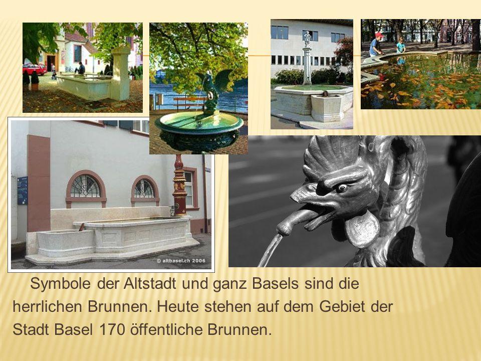 Symbole der Altstadt und ganz Basels sind die
