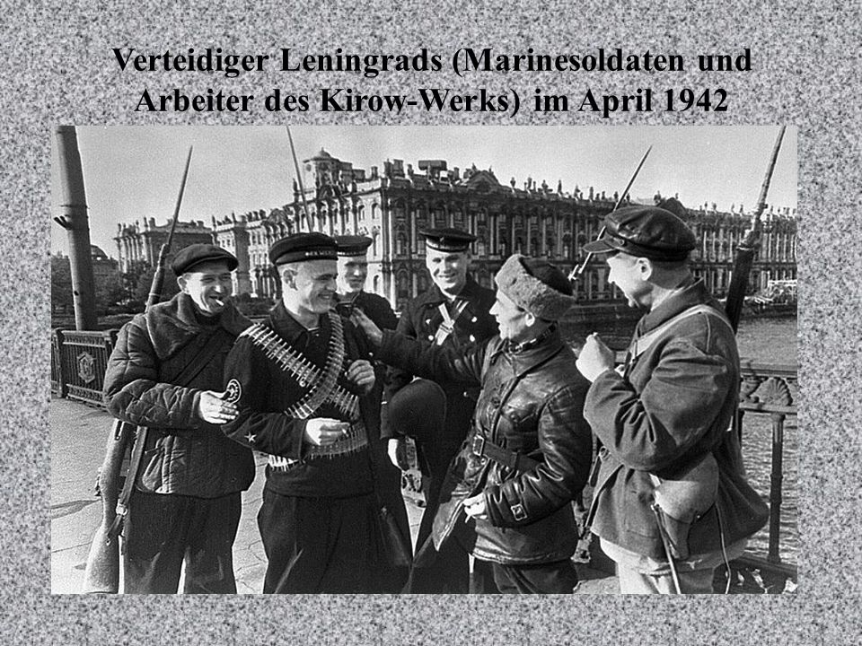 Verteidiger Leningrads (Marinesoldaten und Arbeiter des Kirow-Werks) im April 1942