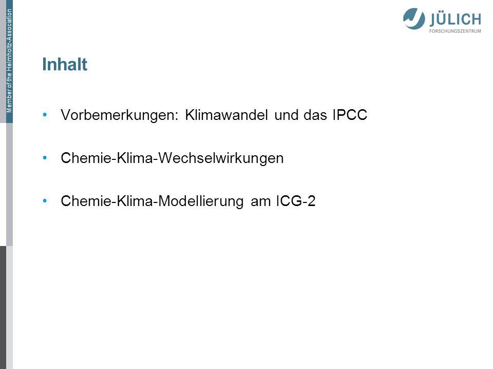 Inhalt Vorbemerkungen: Klimawandel und das IPCC