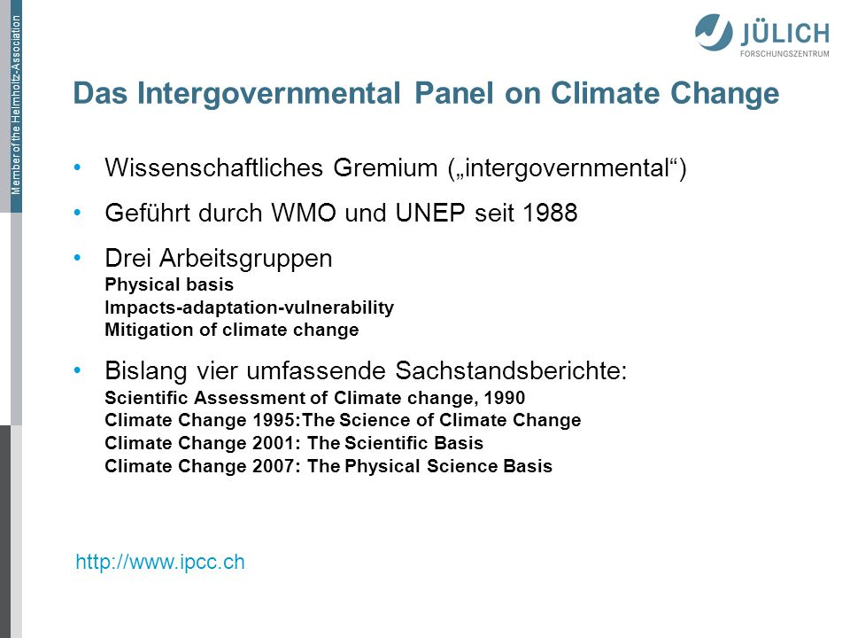 Das Intergovernmental Panel on Climate Change