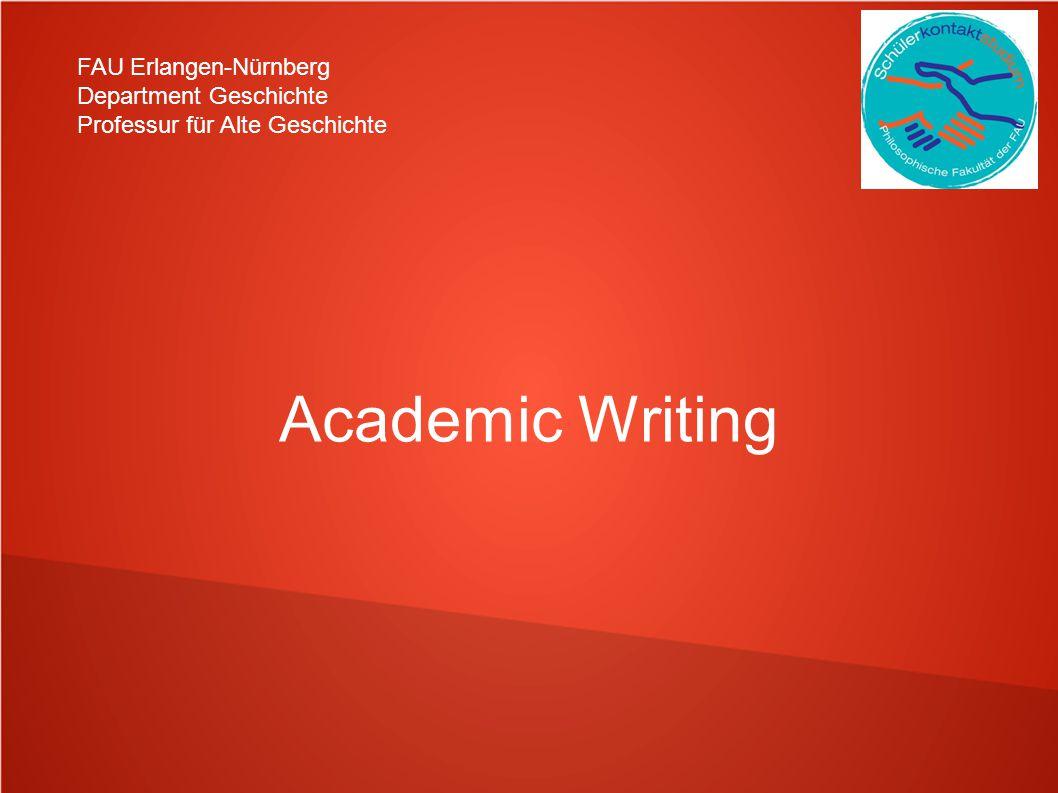 Academic Writing FAU Erlangen-Nürnberg Department Geschichte