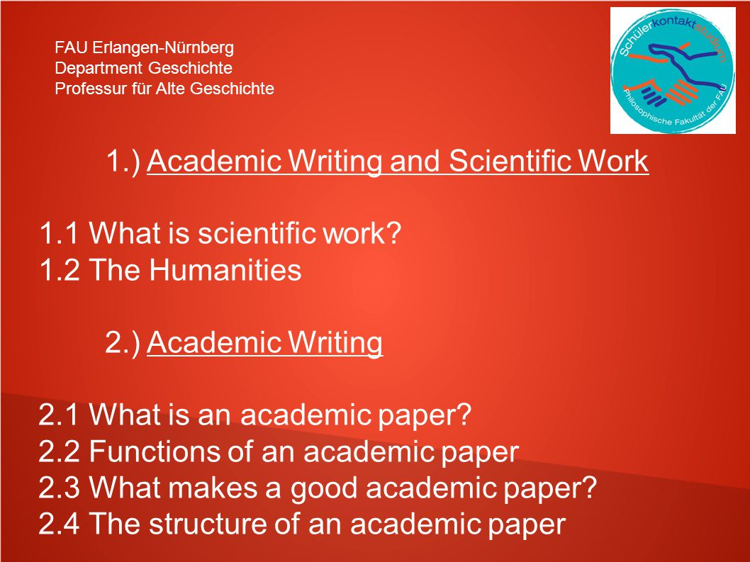 1.) Academic Writing and Scientific Work