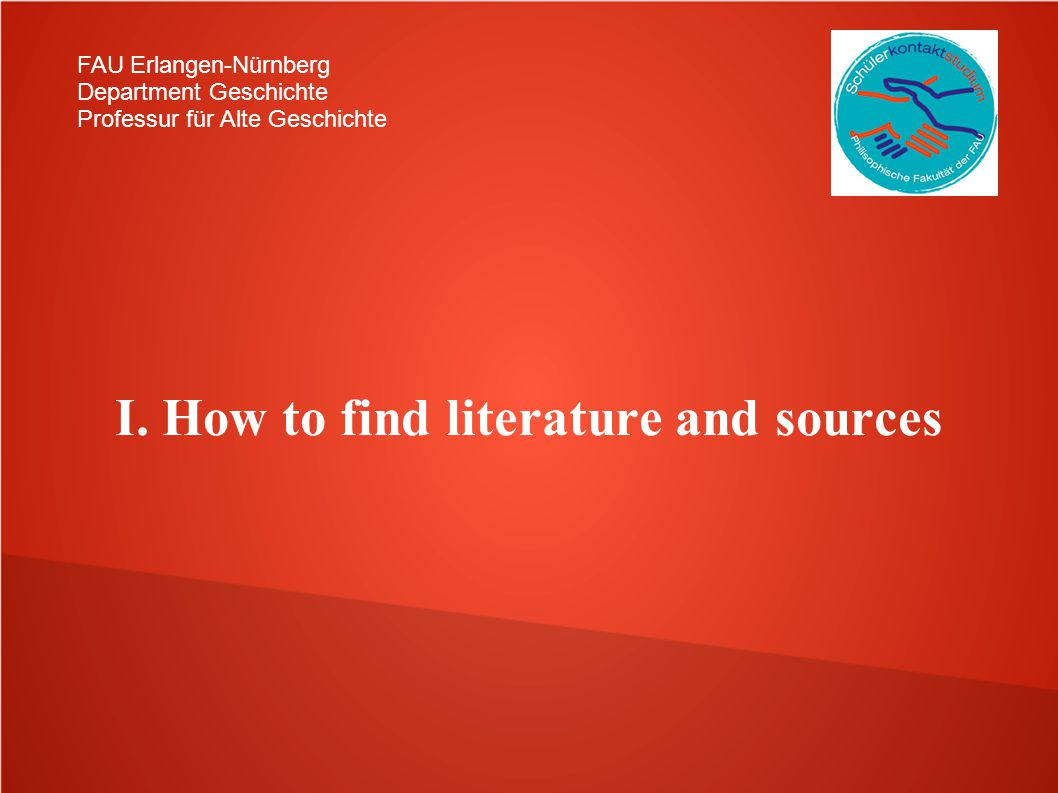 I. How to find literature and sources