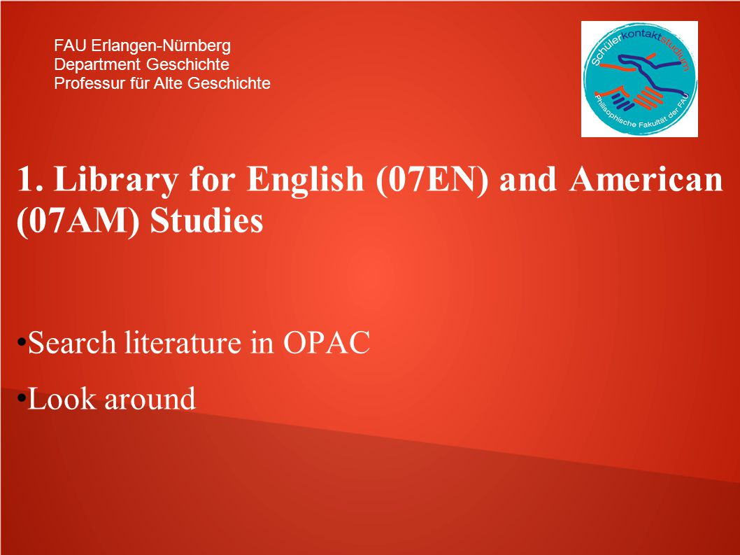 1. Library for English (07EN) and American (07AM) Studies
