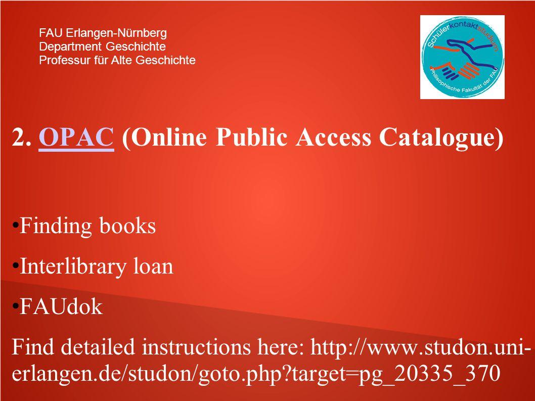 2. OPAC (Online Public Access Catalogue)