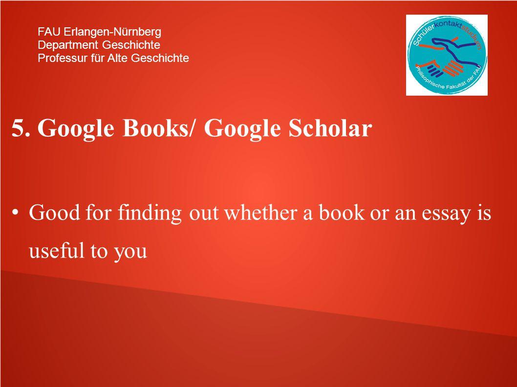 5. Google Books/ Google Scholar