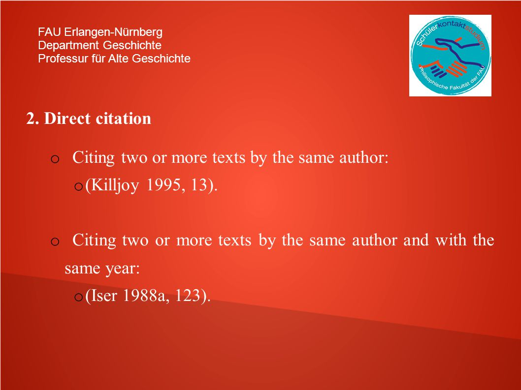 Citing two or more texts by the same author: (Killjoy 1995, 13).