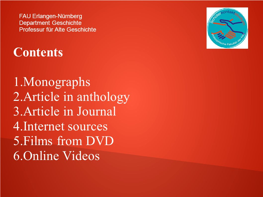 Contents Monographs Article in anthology Article in Journal
