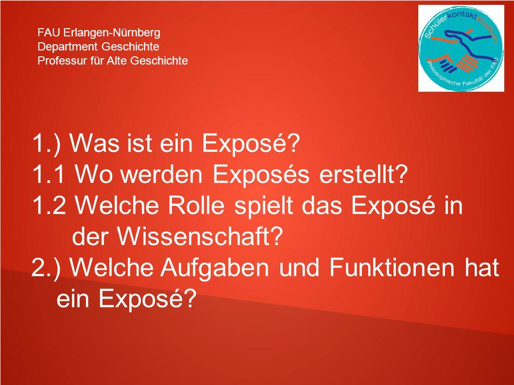 1.1 Wo werden Exposés erstellt 1.2 Welche Rolle spielt das Exposé in